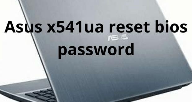 asus vivobook max x541ua reset bios password