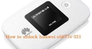 Huawei e5577s-321 unlock free